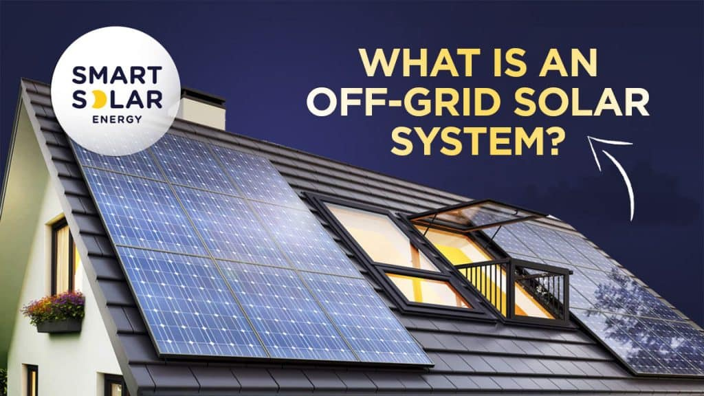 What Is An Off The Grid Solar System