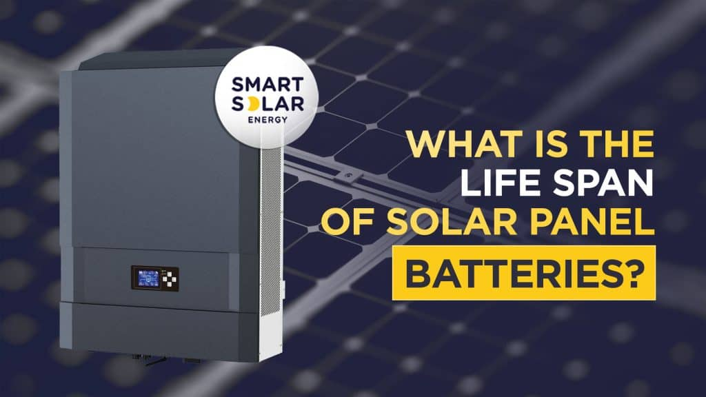 What is the life span of solar panel batteries