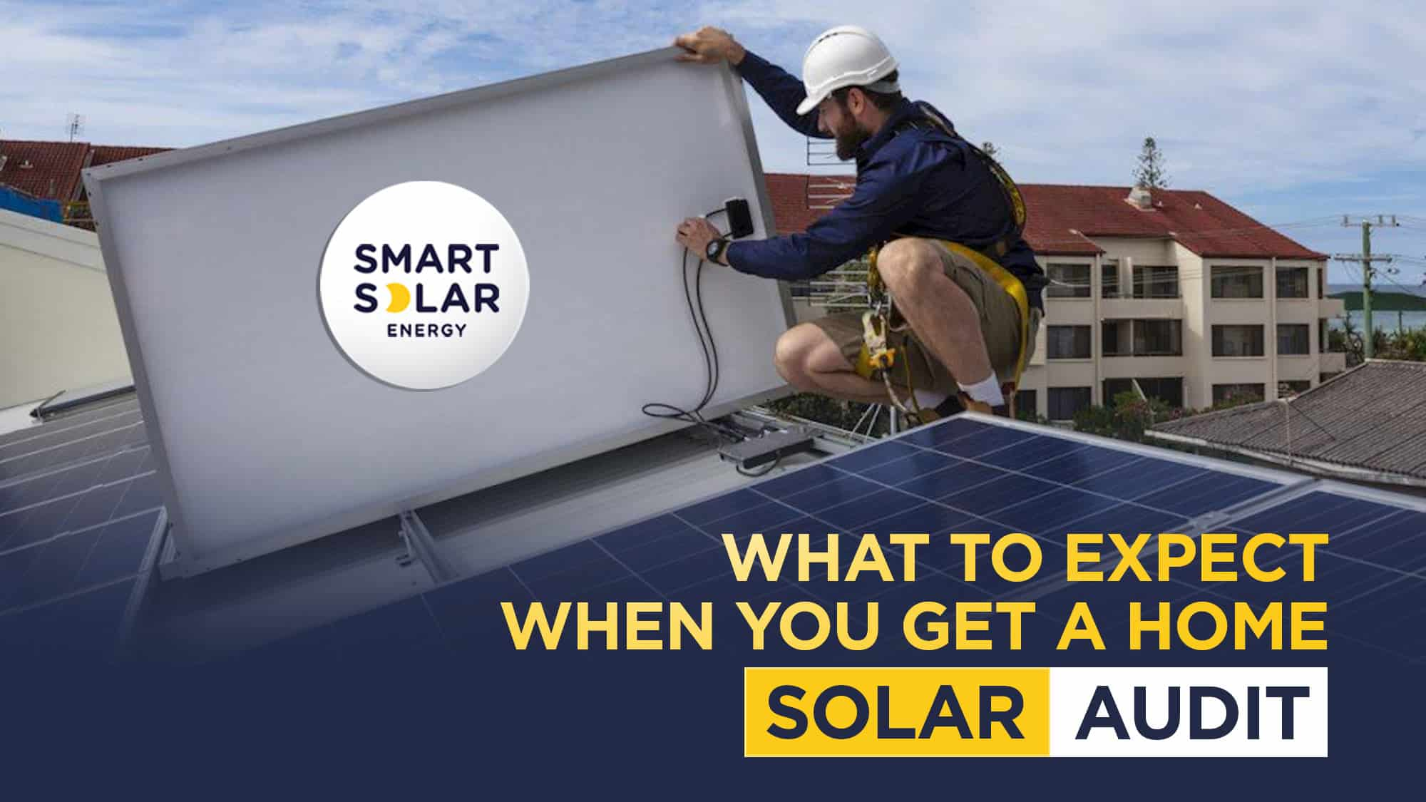 What to expect when you get a home solar audit