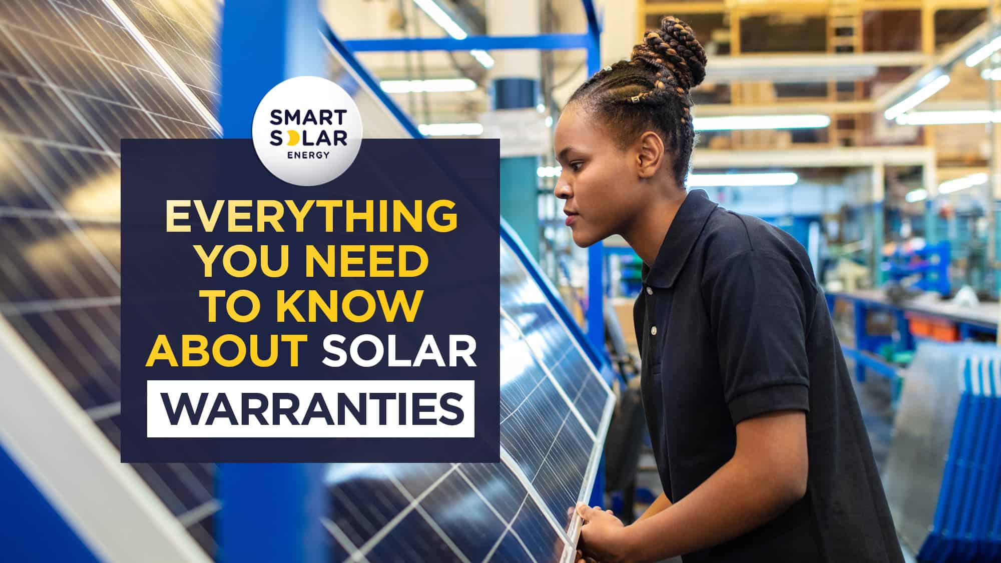 Everything you need to know about solar warranties