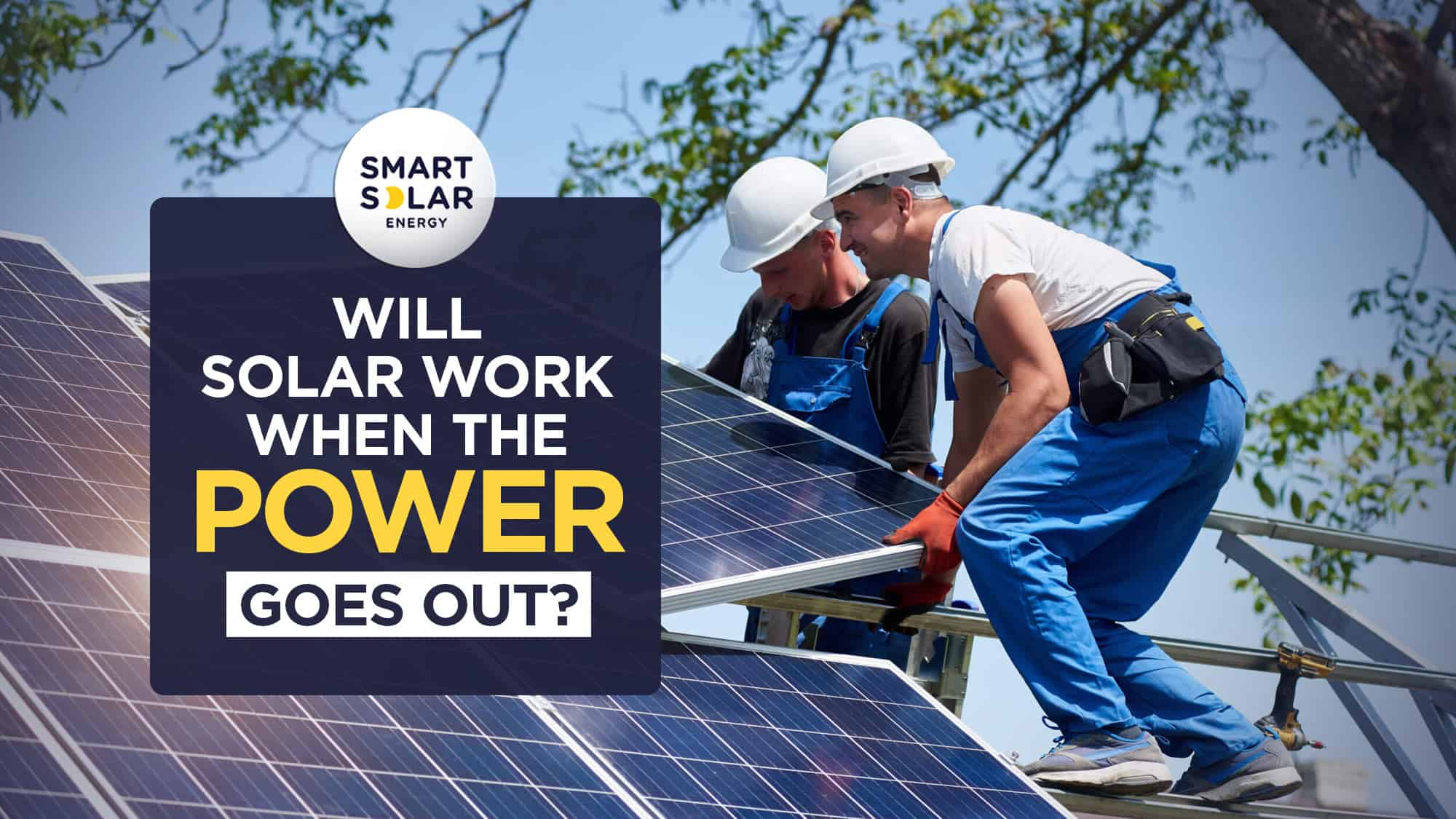 Will Solar work when the power goes out?