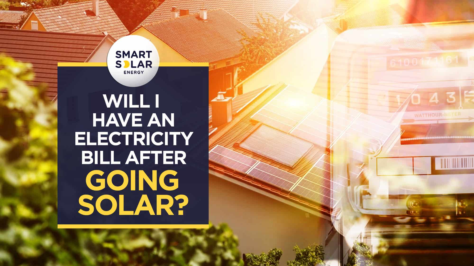 Will have an electricity bill after going solar?